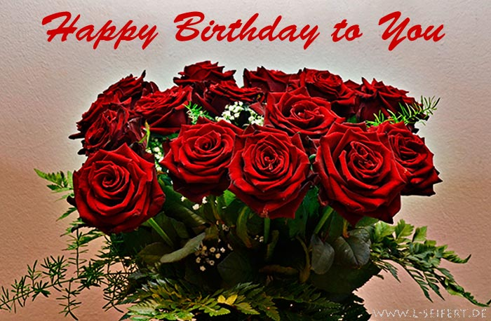 Greeting Card Happy Birthday To You My Darling I Love A Red Bouquet Only